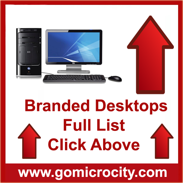 Branded Desktops full list click here...